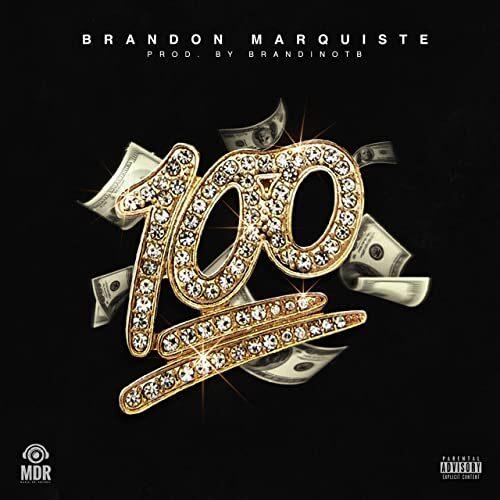 Brandon Marquiste - 100