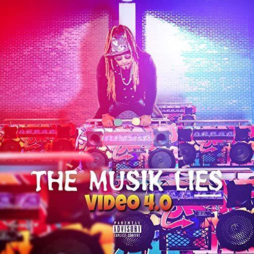 Video 4.0 The Musik Lies